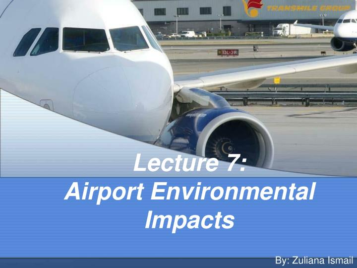 lecture 7 airport environmental impacts n.