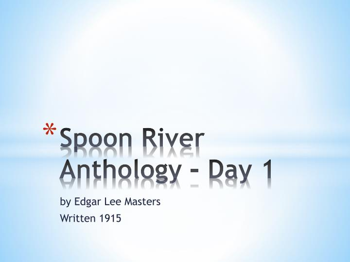 spoon river anthology day 1 n.