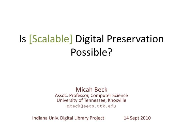 is scalable digital preservation possible n.