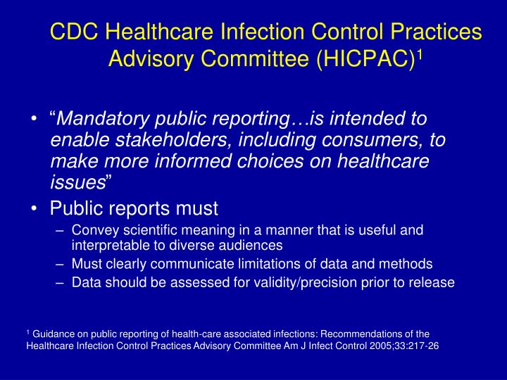 CDC Healthcare Infection Control Practices Advisory Committee (HICPAC)