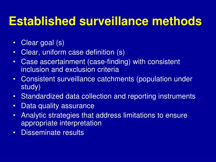 Established surveillance methods