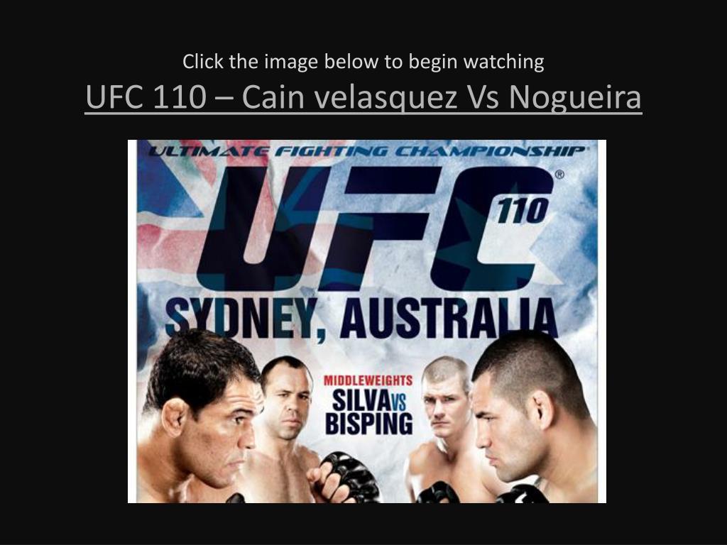 click the image below to begin watching ufc 110 cain velasquez vs nogueira l.