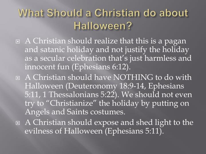 What Should a Christian do about Halloween?