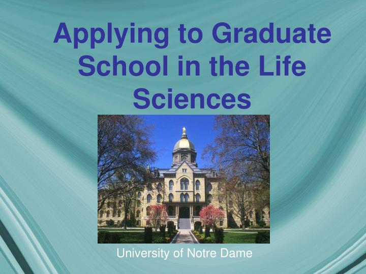 Applying to graduate school in the life sciences