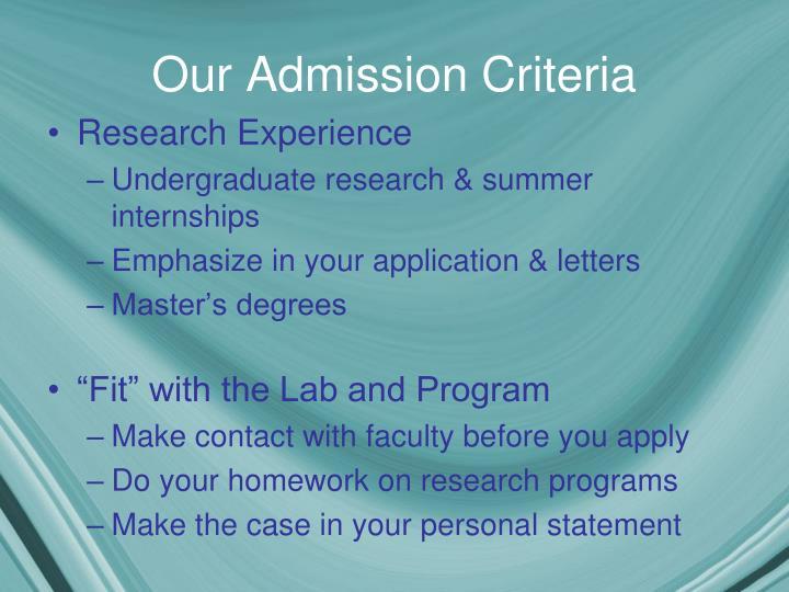 Our Admission Criteria