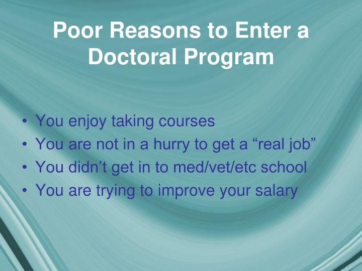 Poor reasons to enter a doctoral program