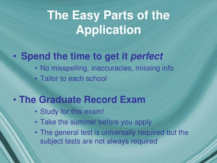 The Easy Parts of the Application