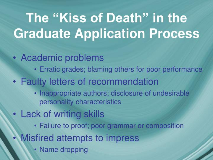 """The """"Kiss of Death"""" in the Graduate Application Process"""
