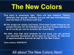 the new colors