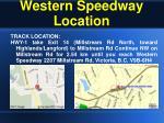 western speedway location