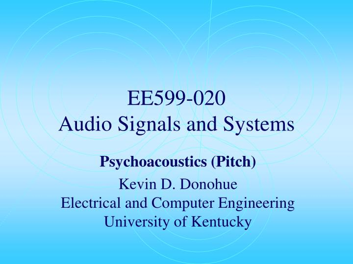 ee599 020 audio signals and systems n.