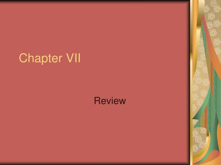 chapter vii n.