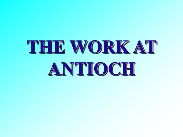 the work at antioch n.