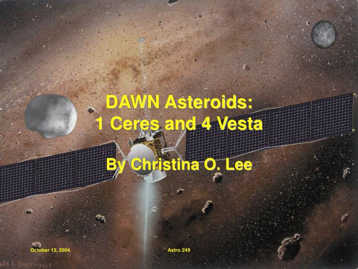 dawn asteroids 1 ceres and 4 vesta n.