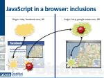 javascript in a browser inclusions