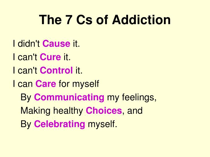 The 7 Cs of Addiction