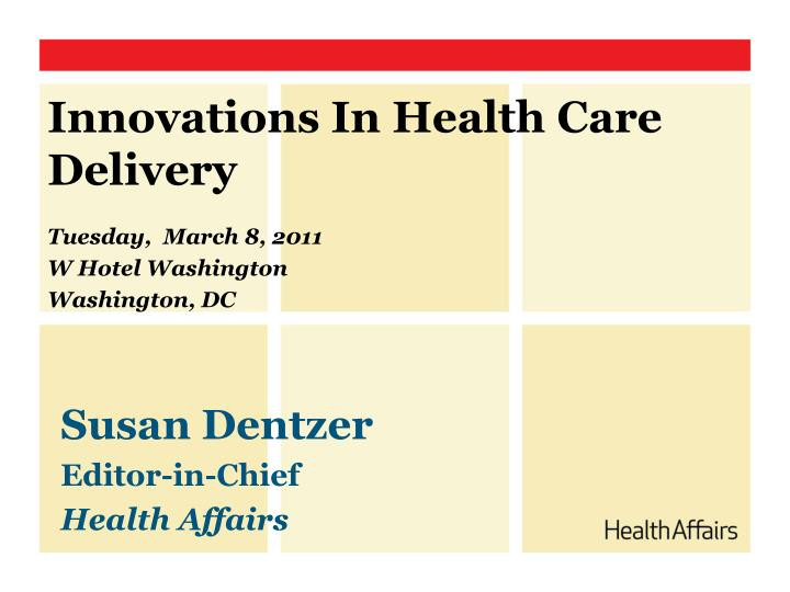 innovations in health care delivery n.