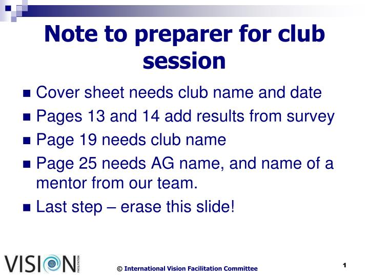 note to preparer for club session n.