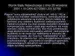 wyrok s du najwy szego z dnia 28 wrze nia 2001 r iii ckn 427 2000 lex 52766