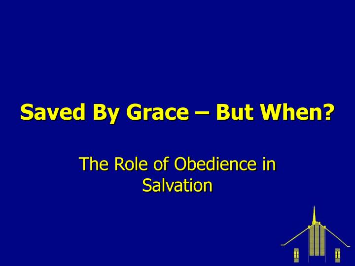 saved by grace but when n.