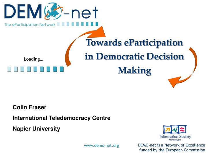 towards eparticipation in democratic decision making n.