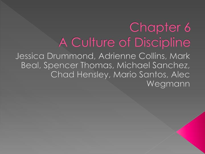 chapter 6 a culture of discipline n.