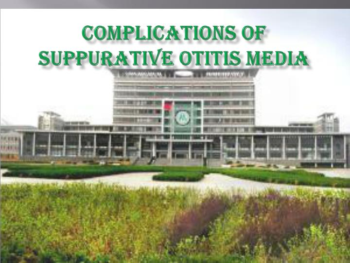 complications of suppurative otitis media n.