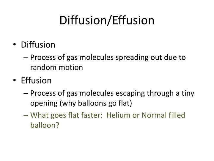 Diffusion/Effusion