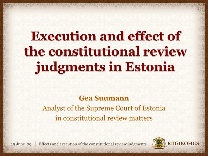 execution and effect of the constitutional review judgments in estonia n.