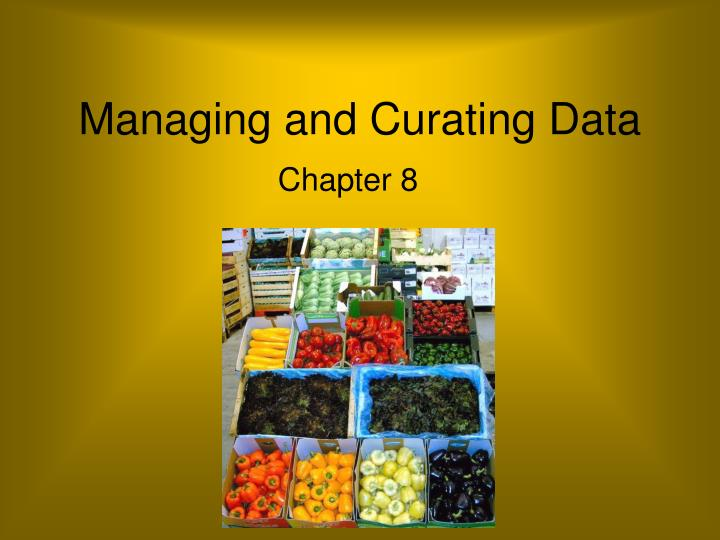 managing and curating data n.