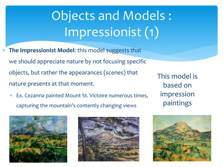 Objects and Models : Impressionist (1)