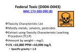 federal toxic d004 d043 wac 173 303 090 8