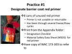 practice 1 designate barrier coat red primer
