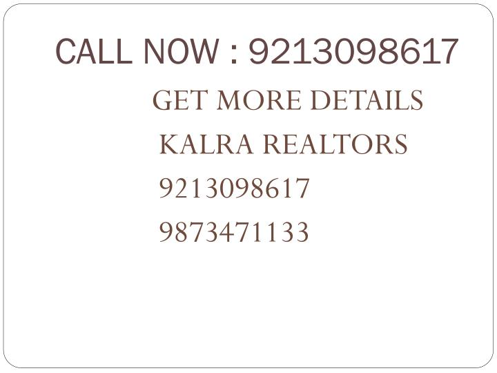 Call now 9213098617