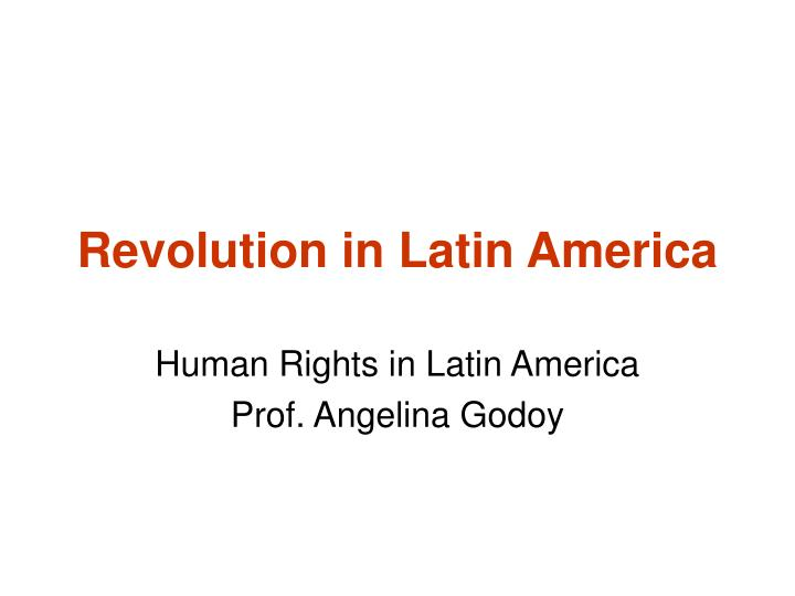 revolution in latin america n.