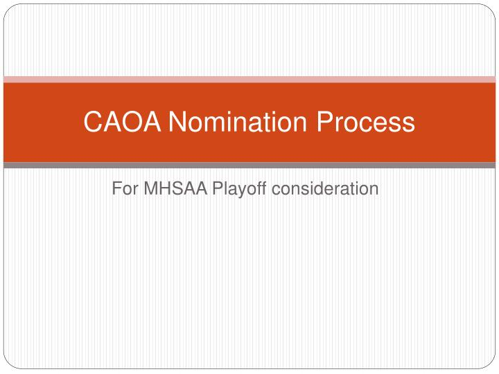 caoa nomination process n.