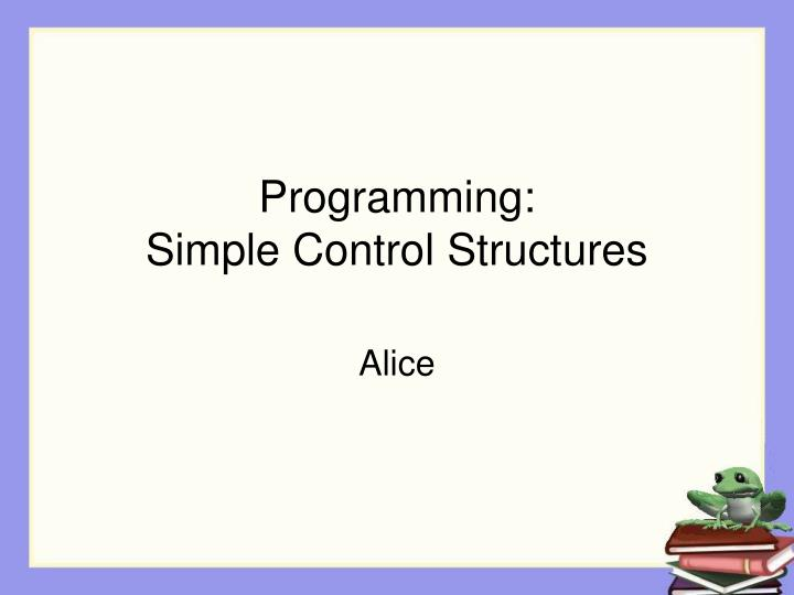 programming simple control structures n.