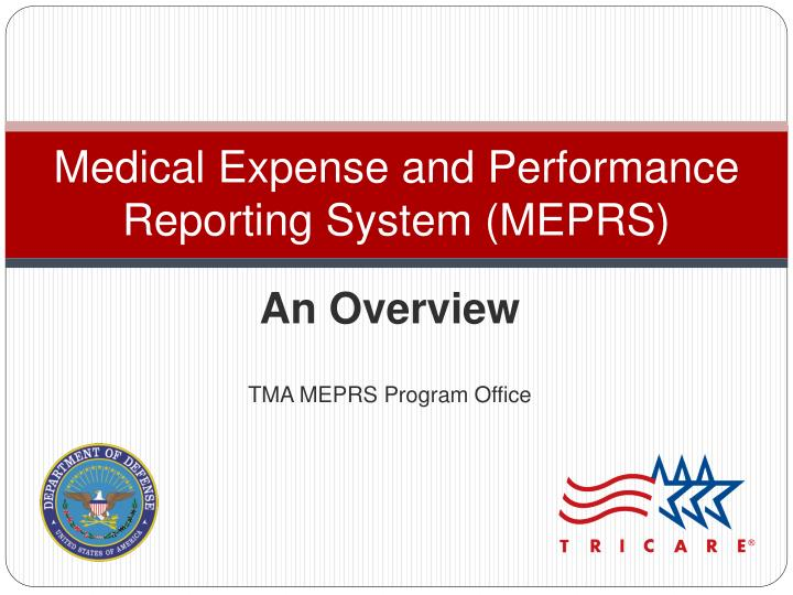 medical expense and performance reporting system meprs n.