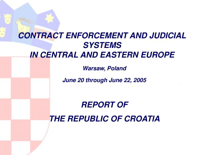 contract enforcement and ju di cial systems in central and eastern europe n.