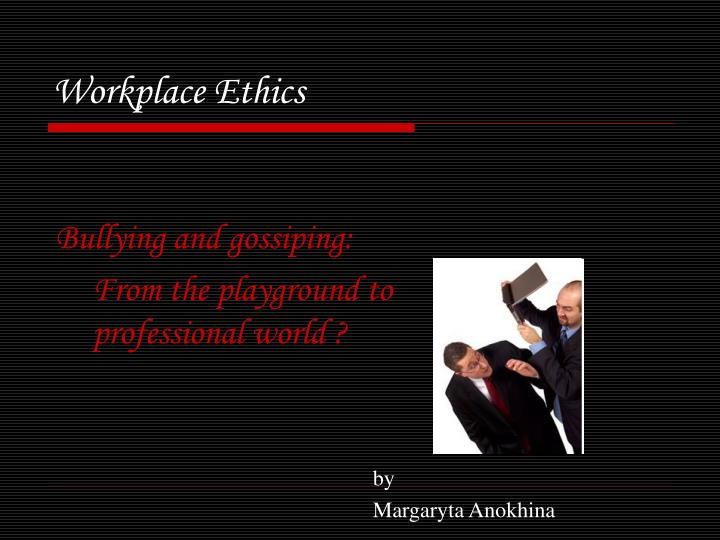 workplace ethics n.