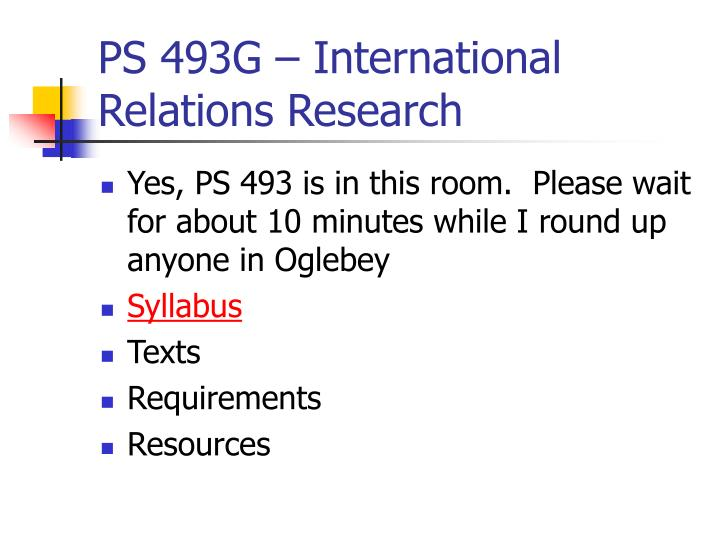 ps 493g international relations research n.