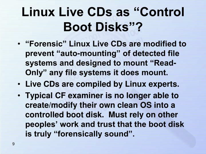 "Linux Live CDs as ""Control Boot Disks""?"