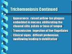 trichomoniasis continued