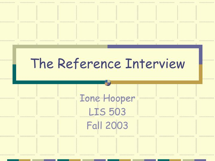 the reference interview n.