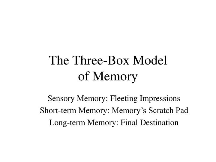 The Three-Box Model