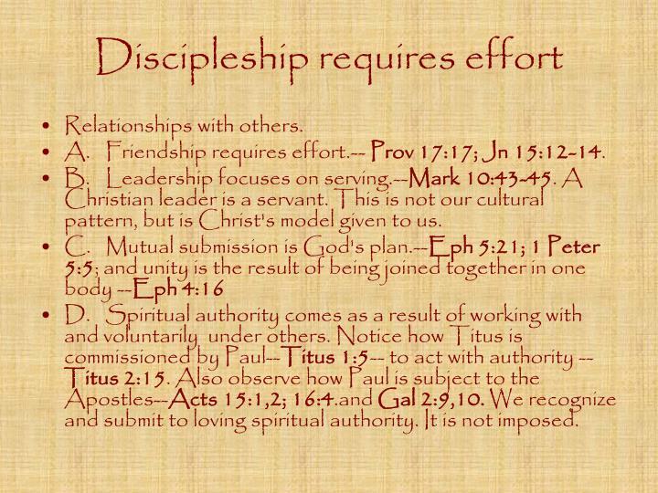 Discipleship requires effort