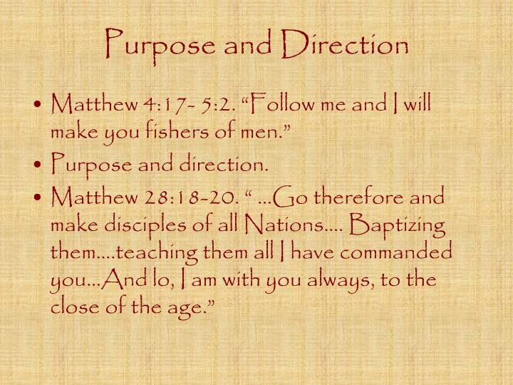 Purpose and Direction