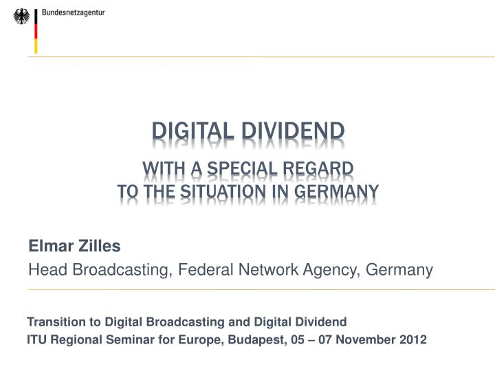 digital dividend with a special regard to the situation in germany n.