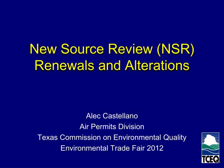 new source review nsr renewals and alterations n.