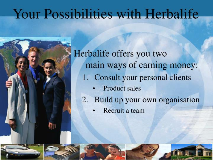 Herbalife offers you two